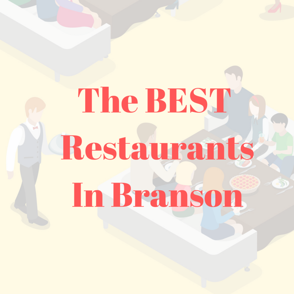 list of the best restaurants in branson