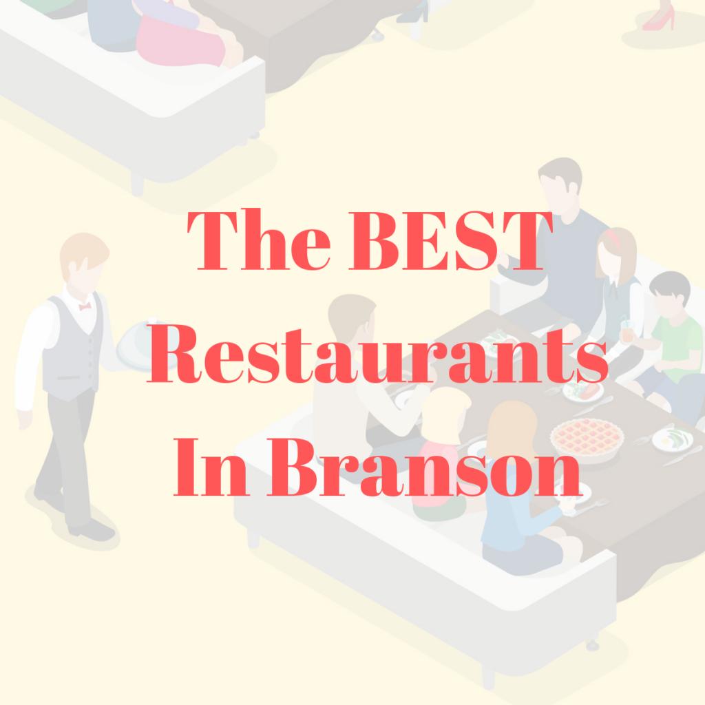 list of the best restaurants in branson